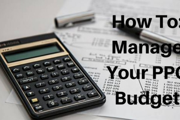 How To Manage Your PPC Budget